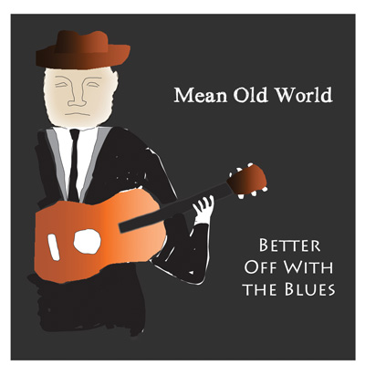 Mean Old World CD - BOWB